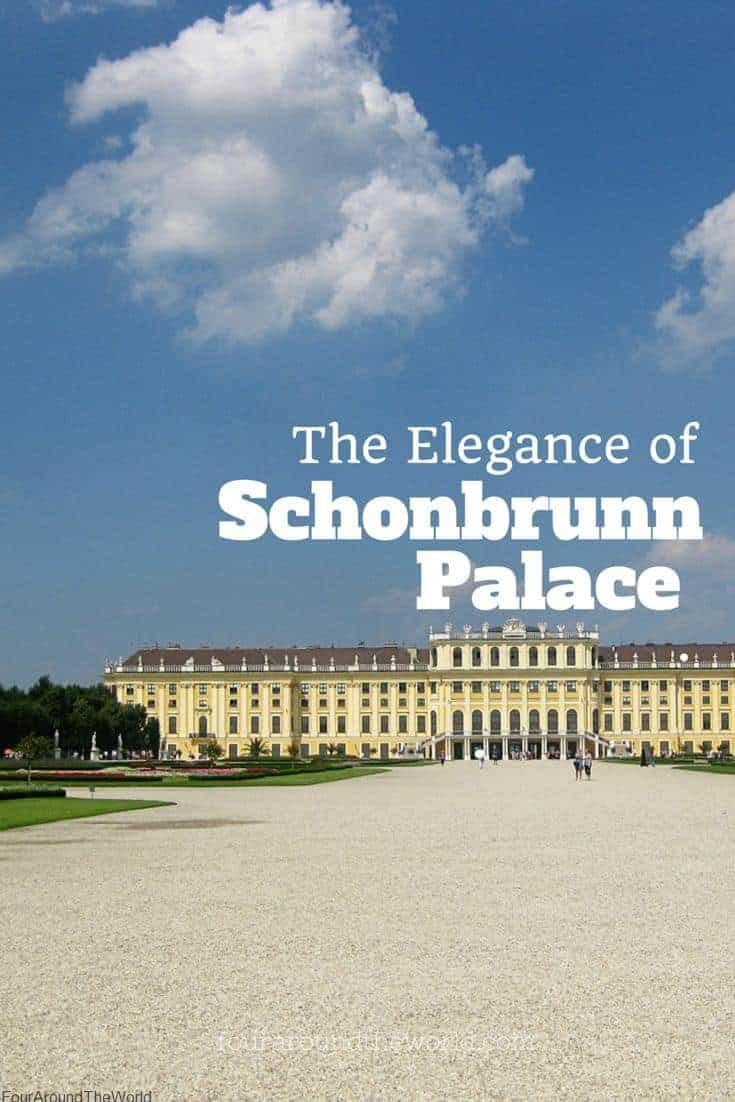 The Elegance Of Schonbrunn Palace Four Around The World