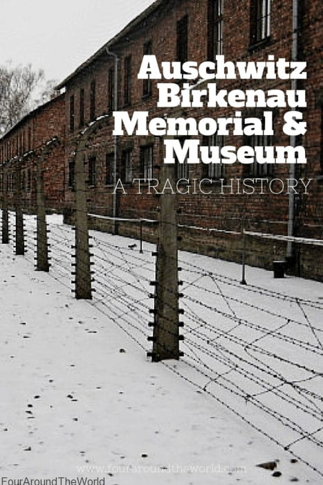 Auschwitz - Birkenau Memorial & Museum