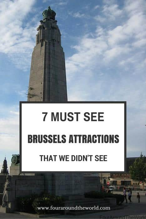 7 top things to See in Brussels that we didn't get to see, but wish we had.