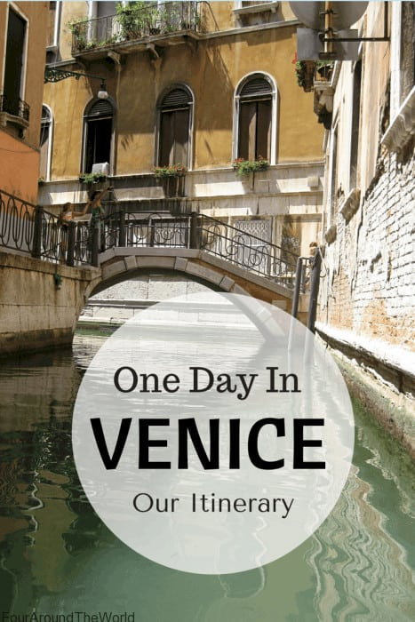 One Day in Venice: Our Itinerary