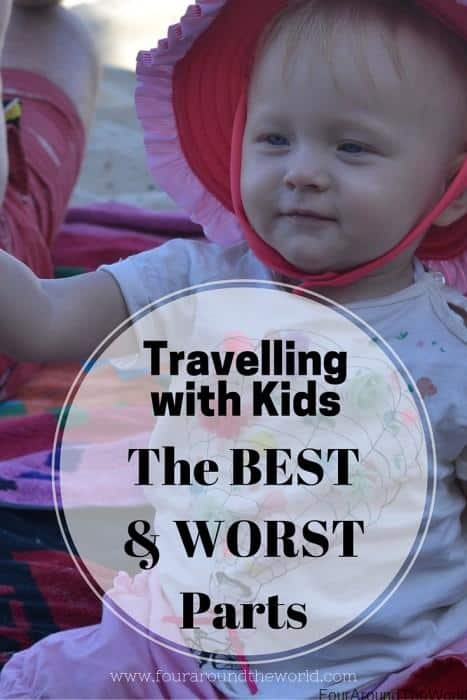 Travelling with Kids: Best & Worst parts