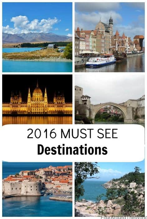 2016 MUST SEE DESTINATIONS