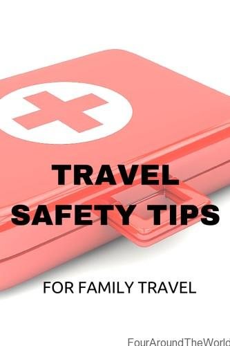Travel safety tips for family travel