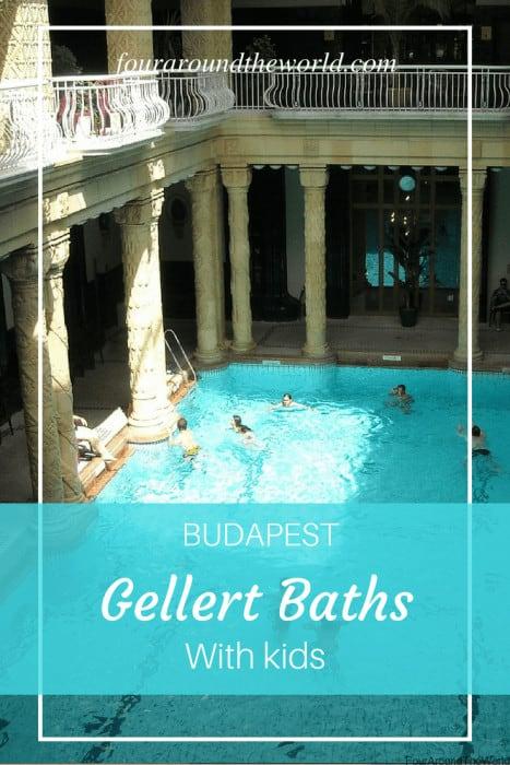 Budapest Gellert Baths with kids