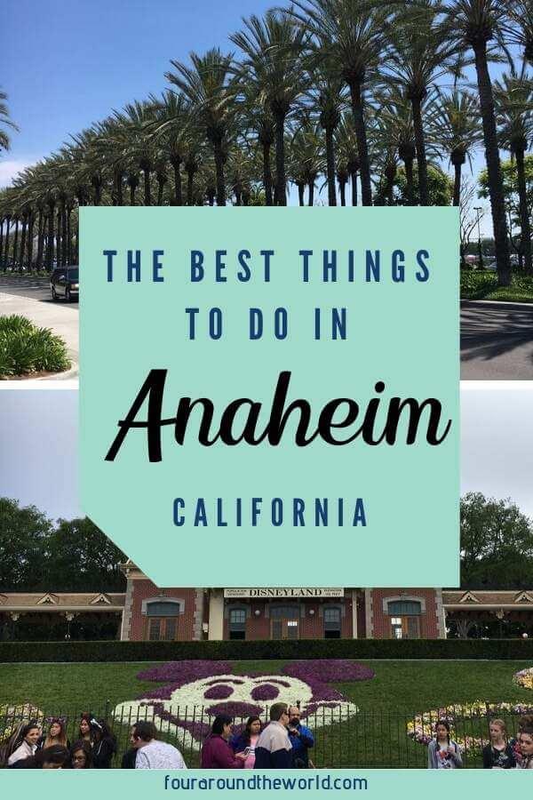 Fun things to do in Anaheim California - not just Disneyland!