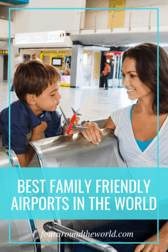 Best family friendly airports around the world