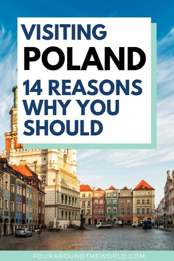 Why you should visit Poland - 14 reasons why