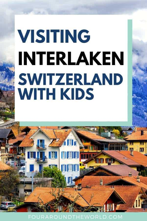 The best Things to do in Interlaken with kids - family friendly Interlaken attractions and sights, accommodation and tours #switzerland #interlaken