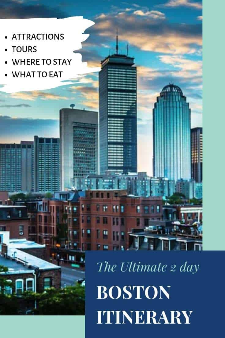The perfect 2 day Boston Itinerary