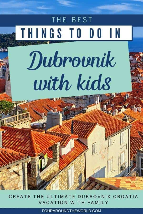 Best things to do in Dubrovnik with kids