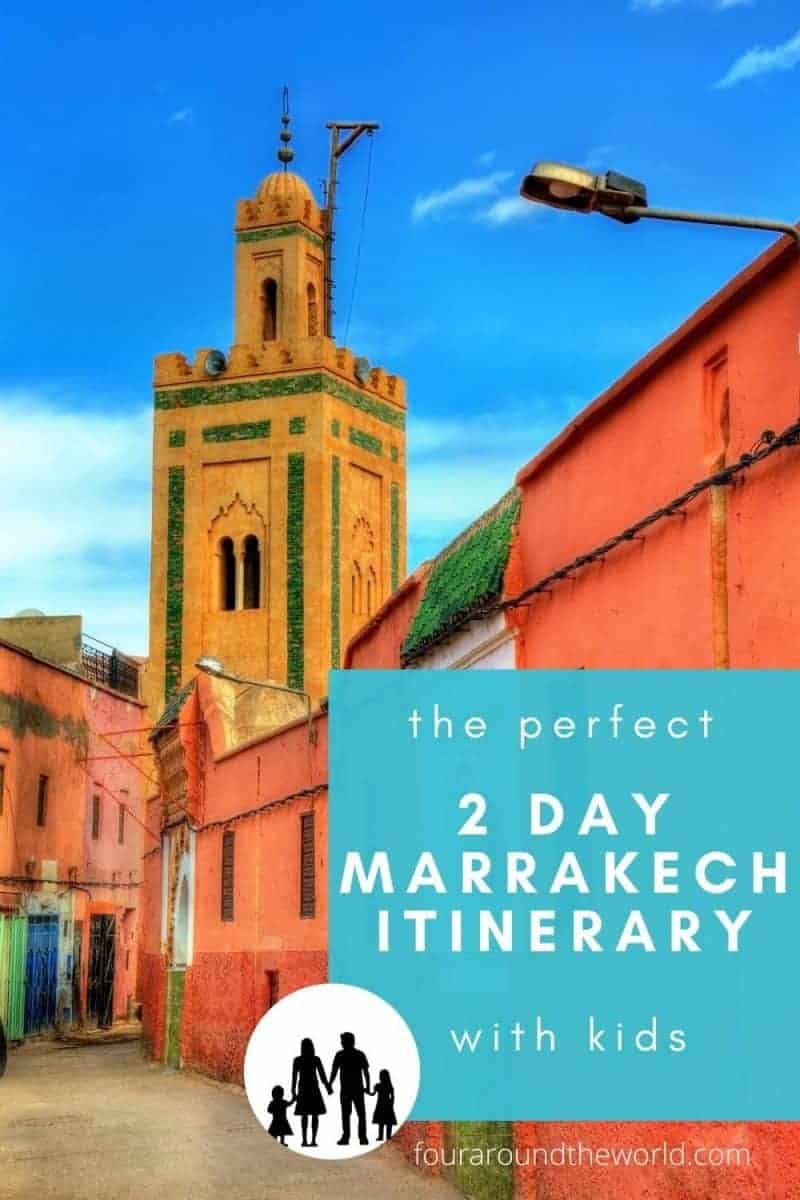 How to spend 2 days in marrakech with kids itinerary