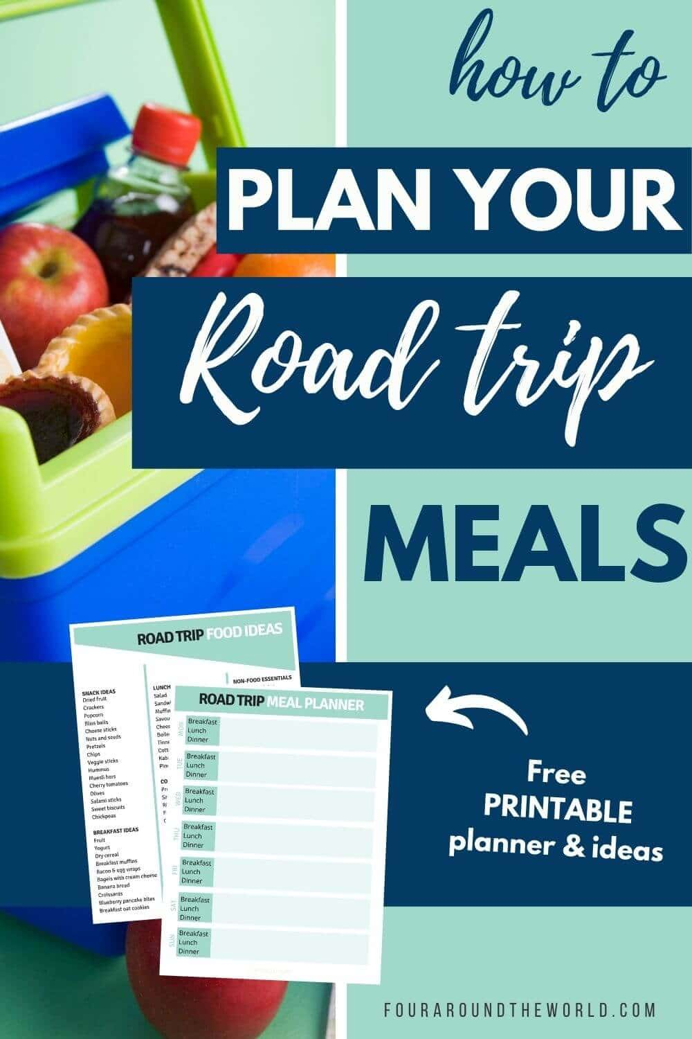 The Ultimate Road Trip Food List & Meal Planning Guide