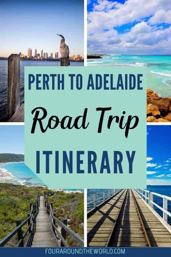 Perth to Adelaide Road Trip Itinerary