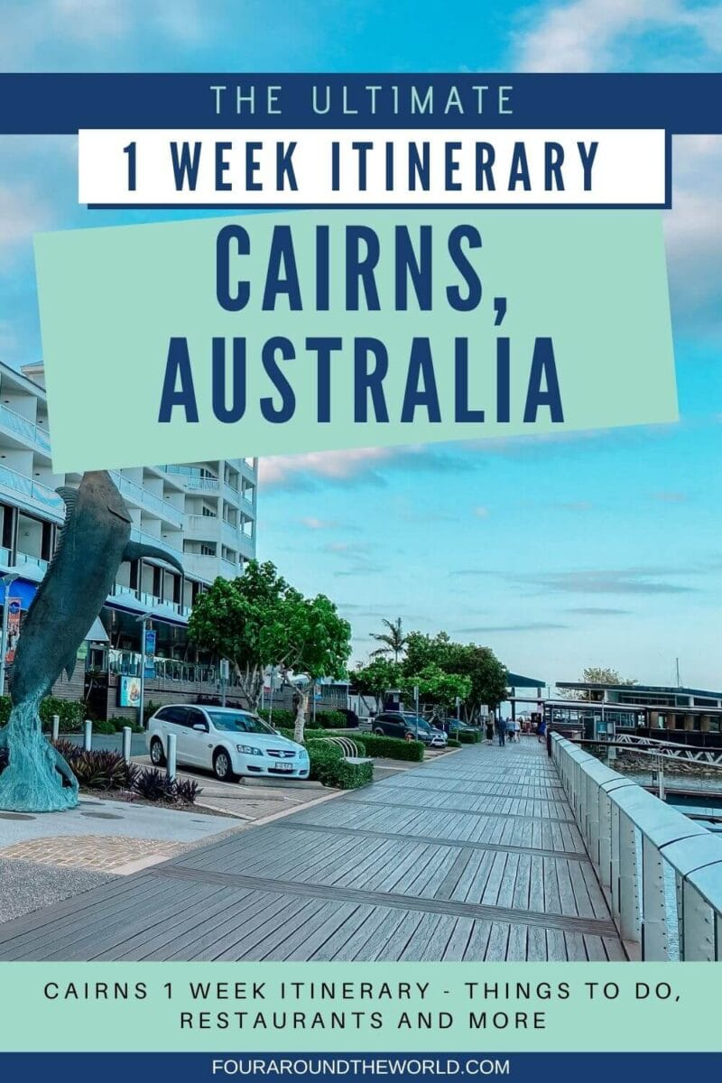 1 week cairns itinerary