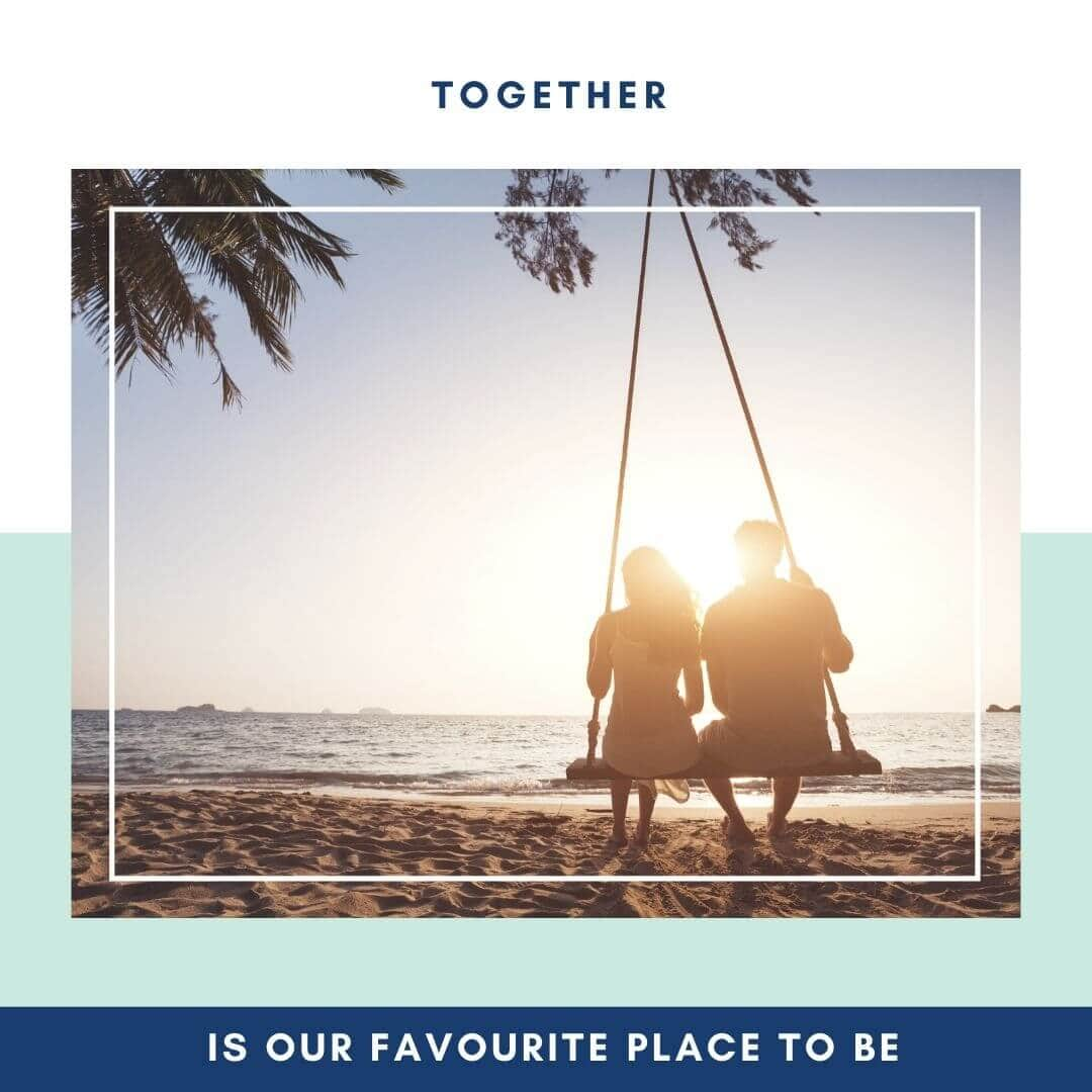 together is our favourite place to be