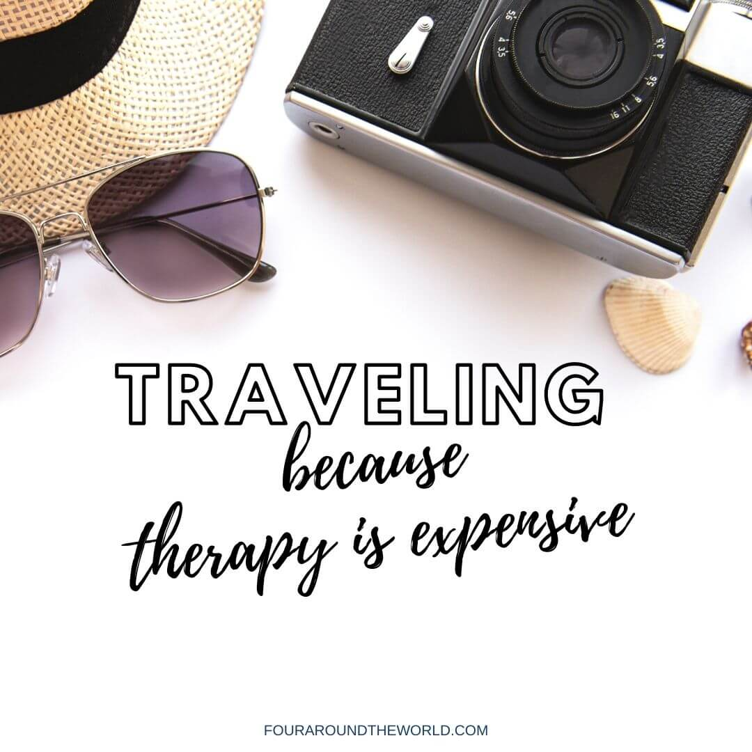 travelling because therapy is expensive