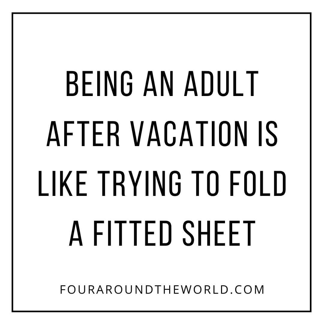 adult after vacation