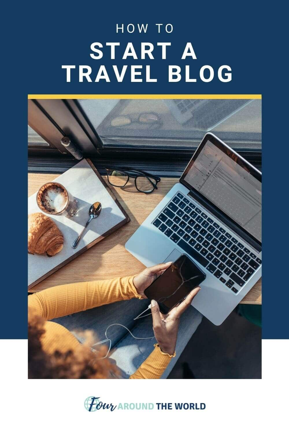 how to start a travel blog in 2021