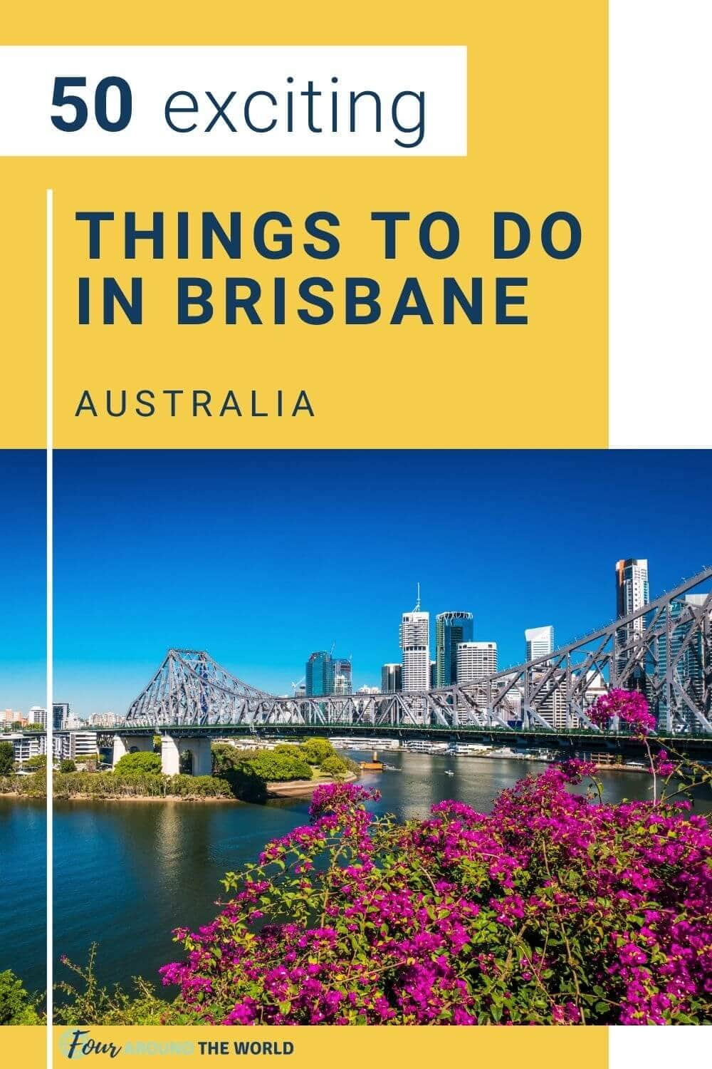 50 best things to do in Brisbane