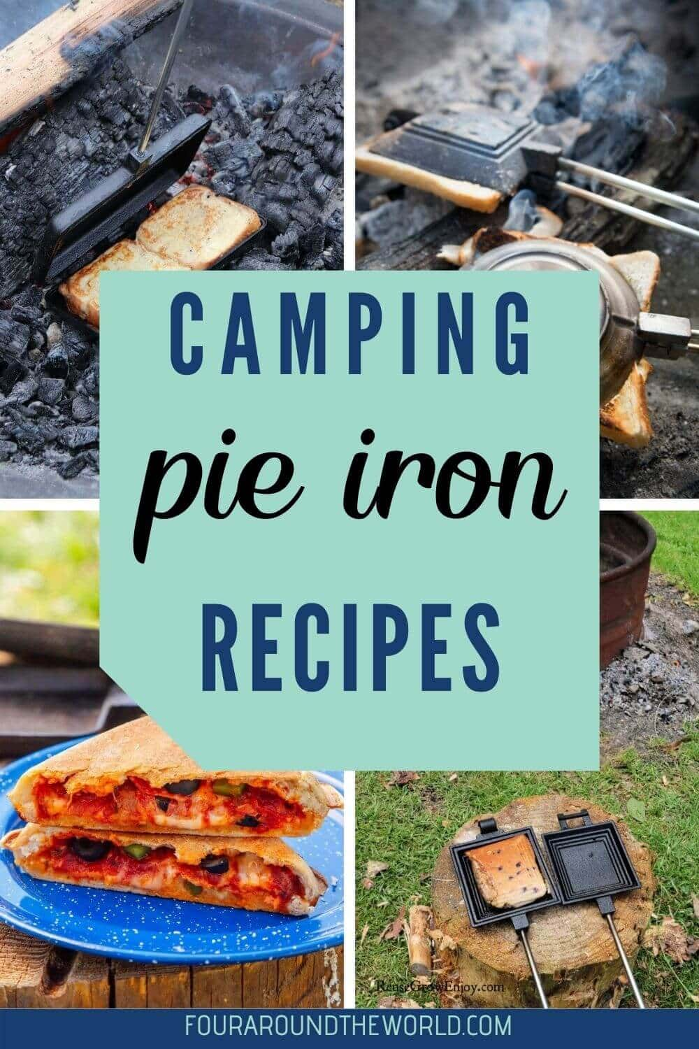 EAsy Camping pie iron recipes